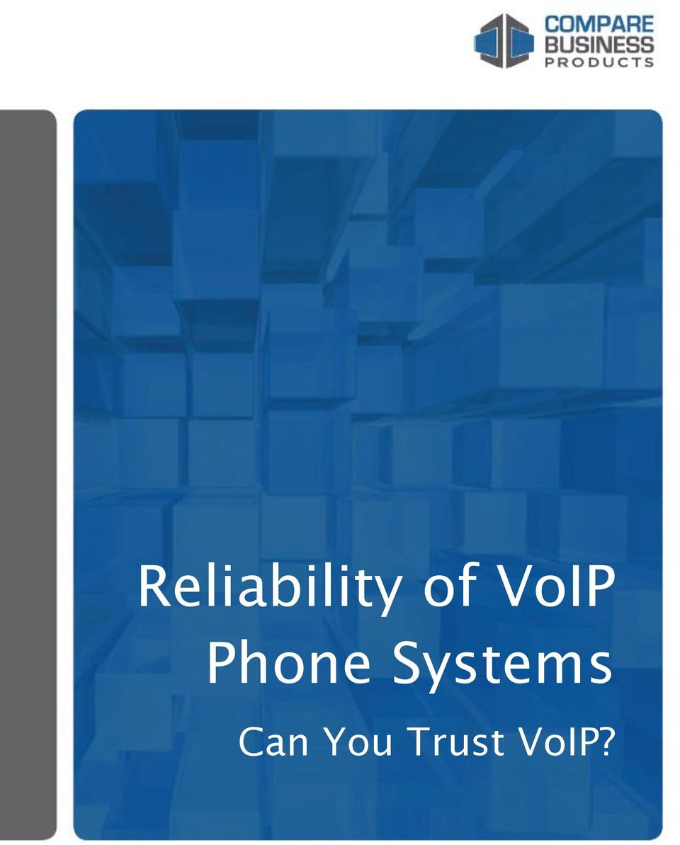 Reliability of VoIP Phone