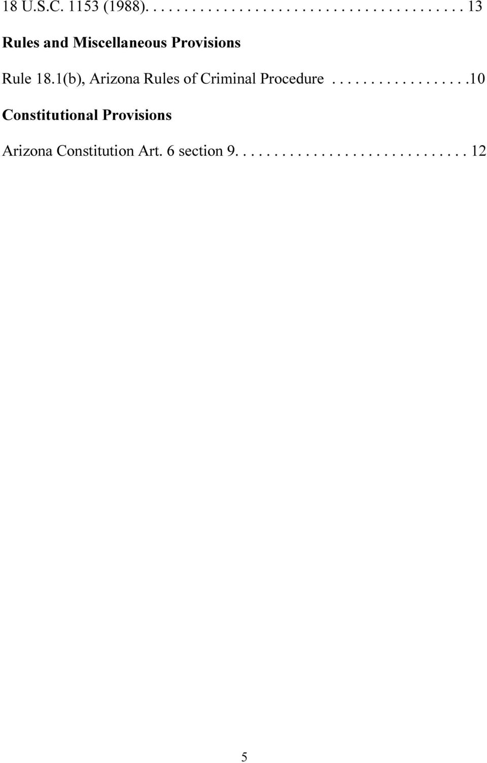 1(b), Arizona Rules of Criminal Procedure.