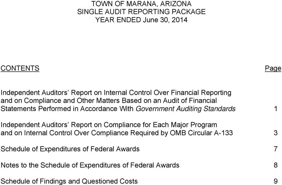 Standards 1 Independent Auditors Report on Compliance for Each Major Program and on Internal Control Over Compliance Required by OMB Circular A-133