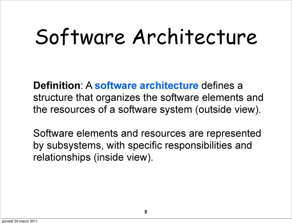 software system (outside view).