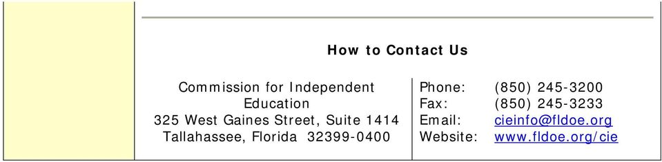 Gaines Street, Suite 1414 Email: cieinfo@fldoe.