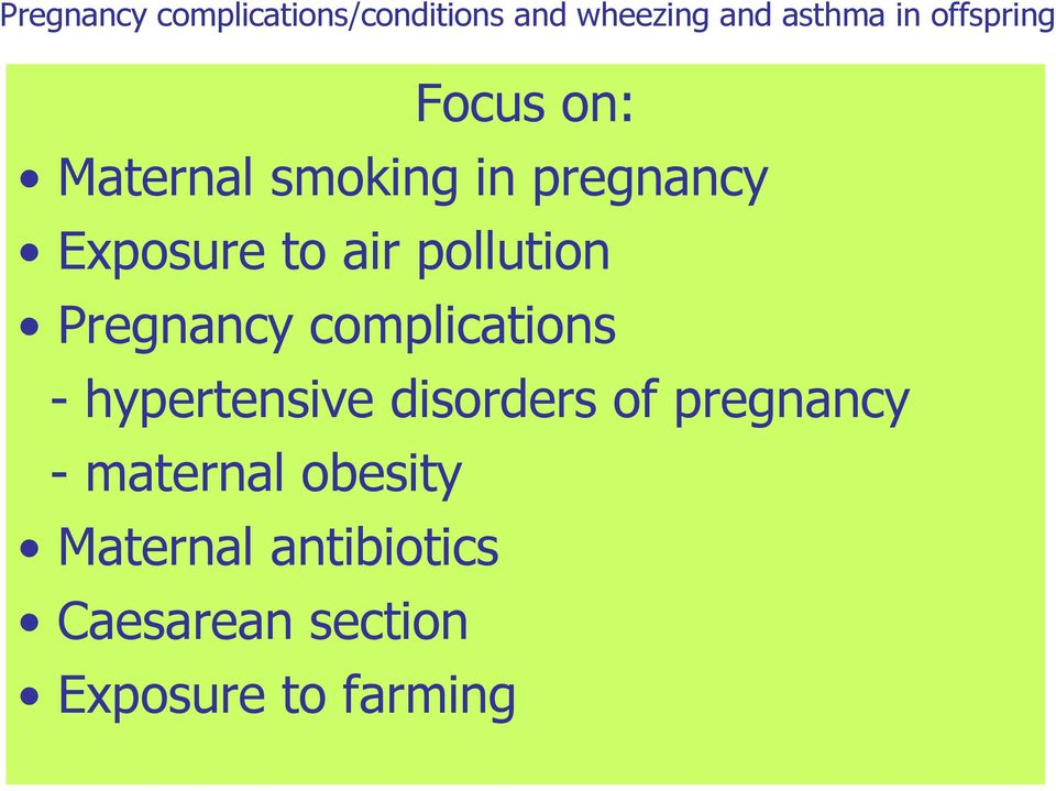 pollution Pregnancy complications - hypertensive disorders of