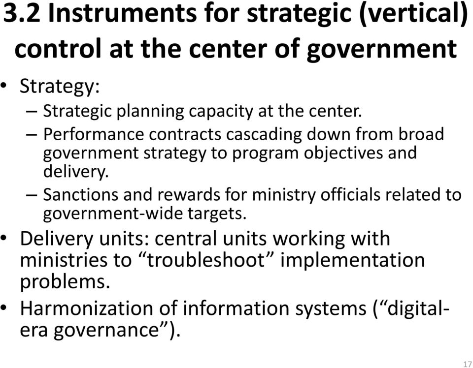 Sanctions and rewards for ministry officials related to government-wide targets.
