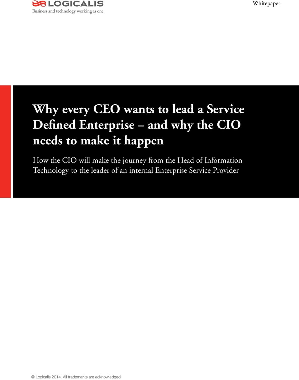 CIO will make the journey from the Head of Information