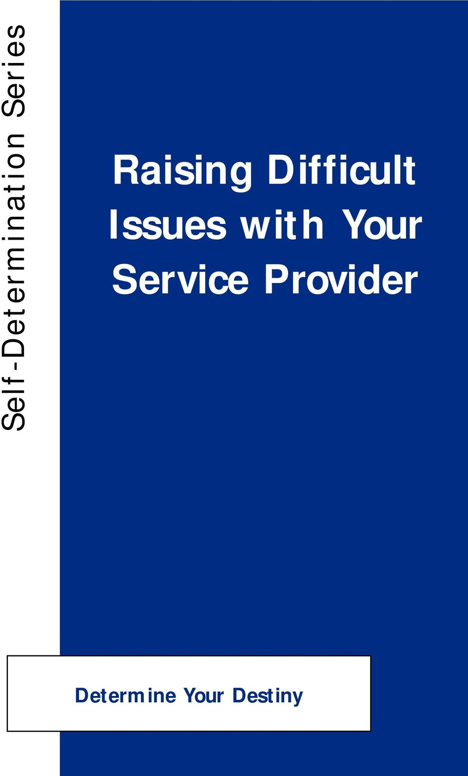 Issues with Your Service