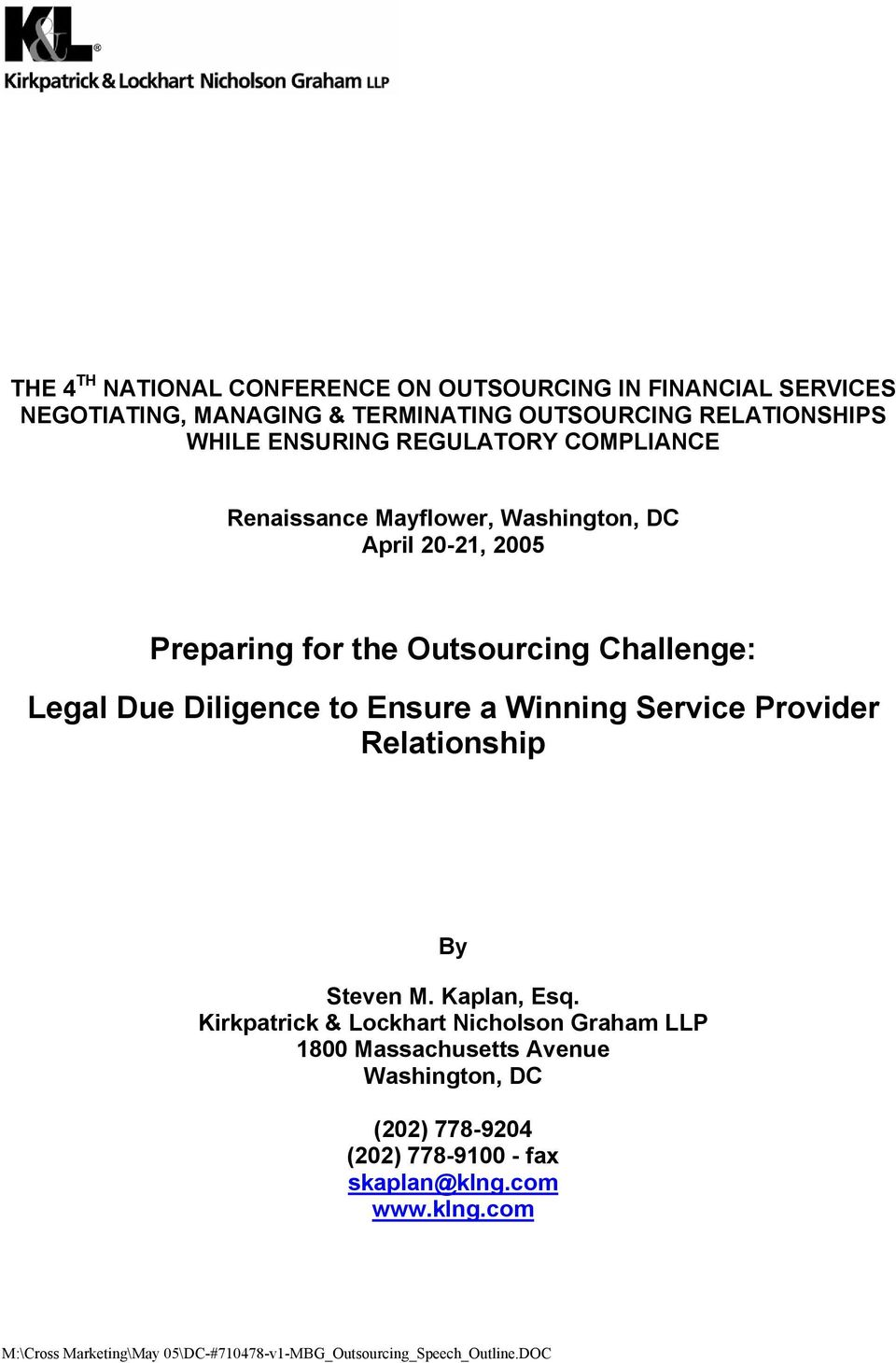 Ensure a Winning Service Provider Relationship By Steven M. Kaplan, Esq.