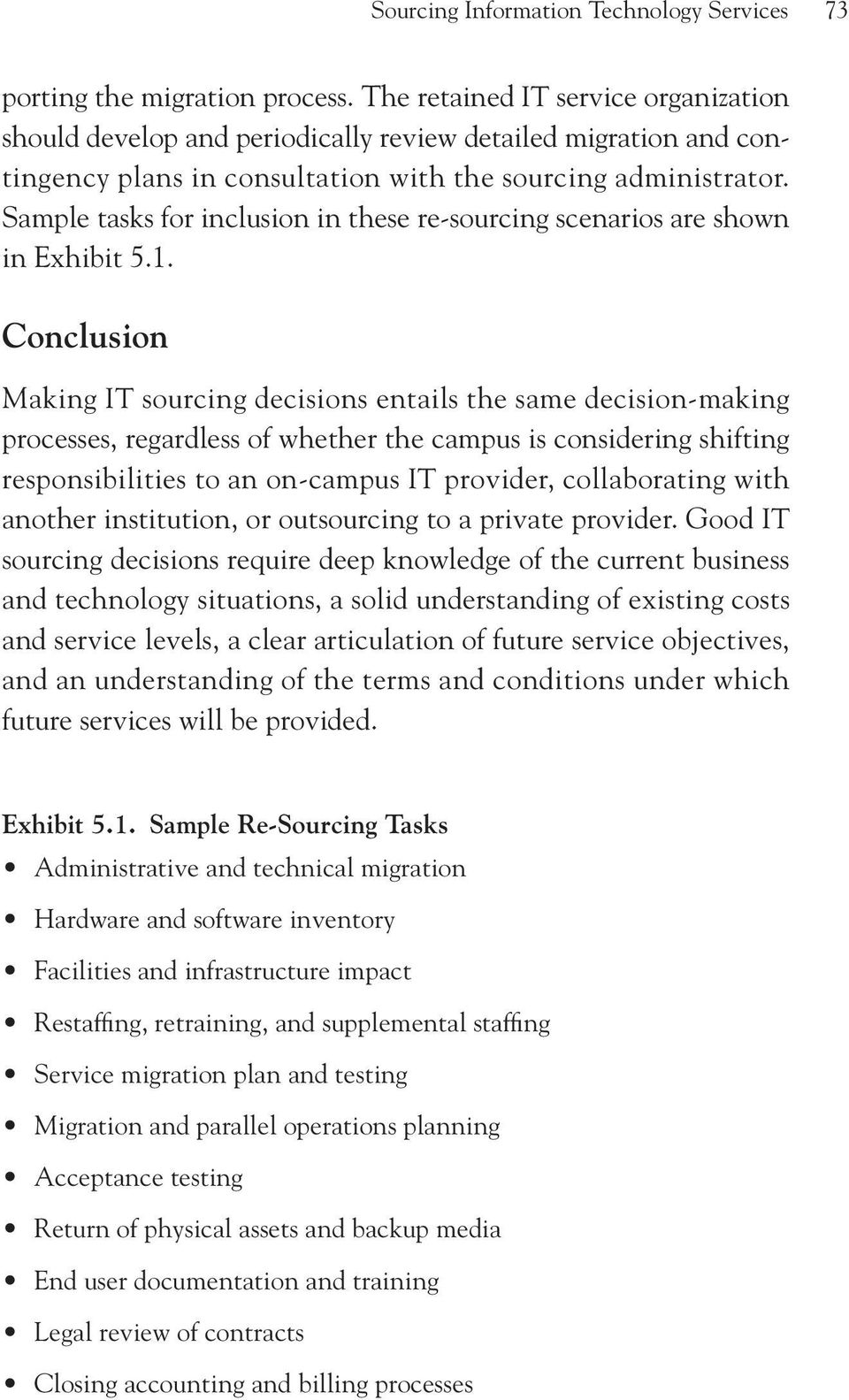 Sample tasks for inclusion in these re-sourcing scenarios are shown in Exhibit 5.1.