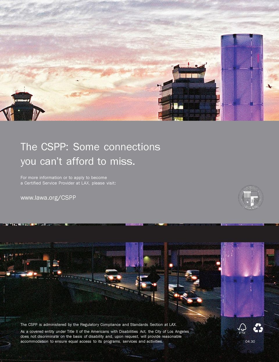 org/cspp The CSPP is administered by the Regulator y Compliance and Standards Section at LAX.