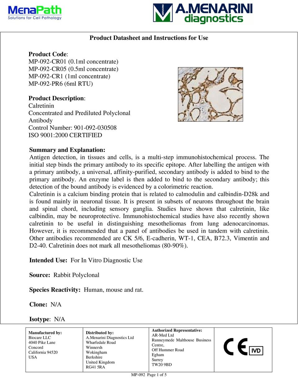 CERTIFIED Product Datasheet and Instructions for Use Summary and Explanation: Antigen detection, in tissues and cells, is a multi-step immunohistochemical process.