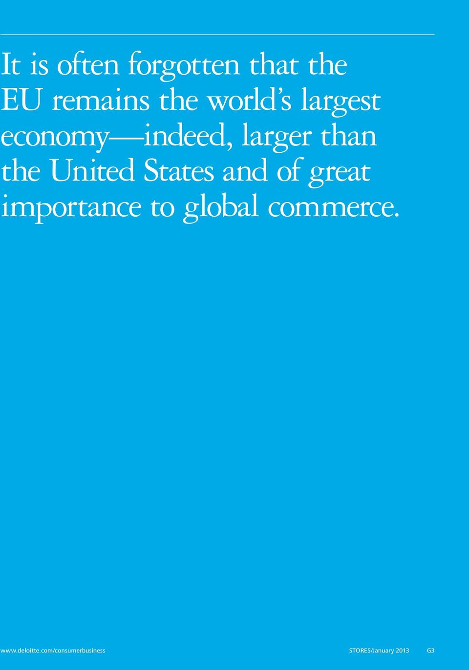States and of great importance to global commerce.