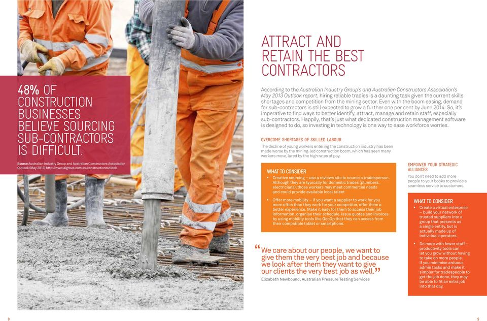 is a daunting task given the current skills shortages and competition from the mining sector.