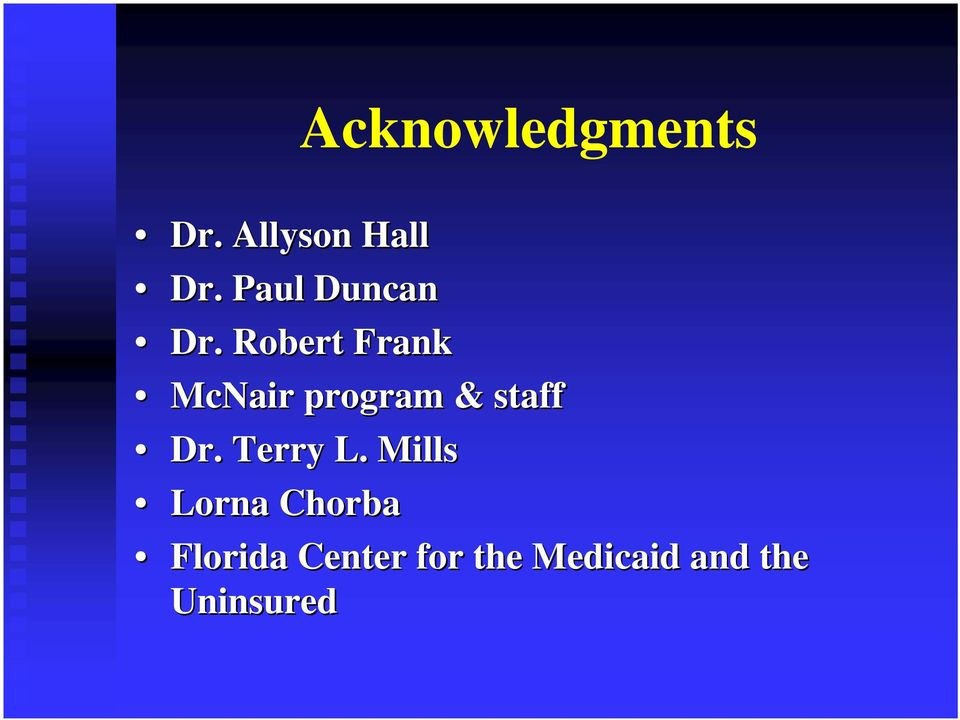 Robert Frank McNair program & staff Dr.