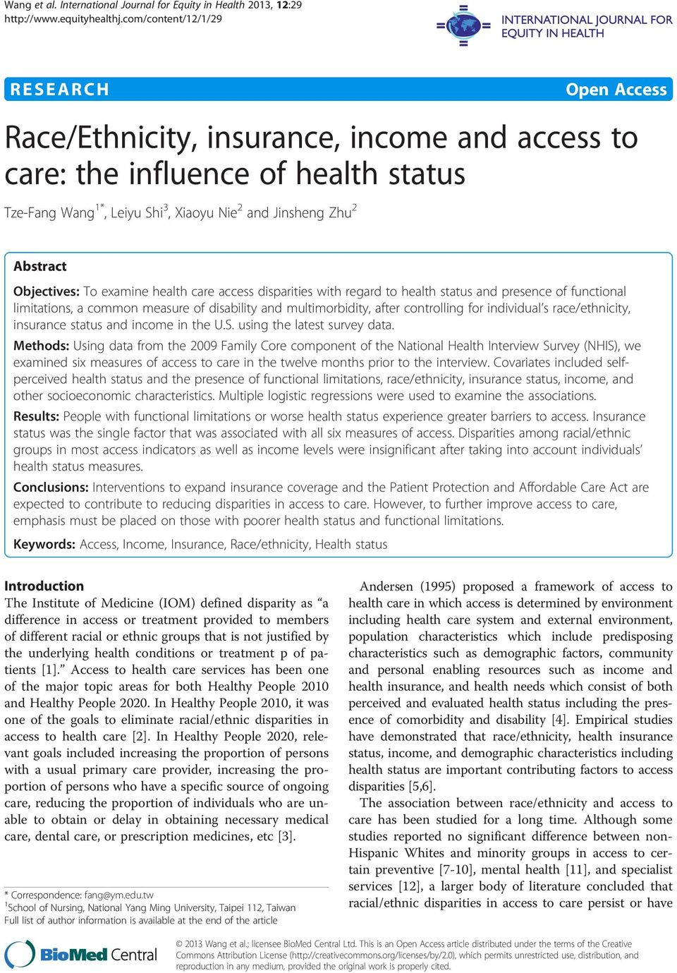 Nie 2 and Jinsheng Zhu 2 Abstract Objectives: To examine health care access disparities with regard to health status and presence of functional limitations, a common measure of disability and