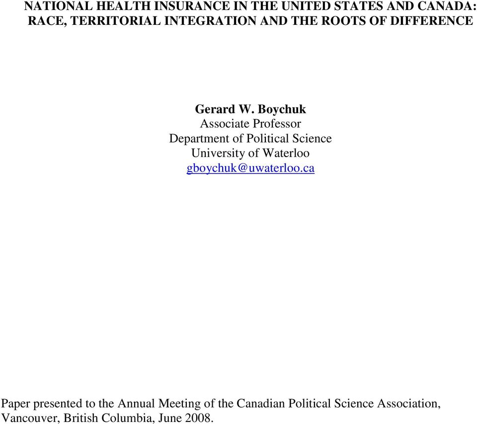 Boychuk Associate Professor Department of Political Science University of Waterloo