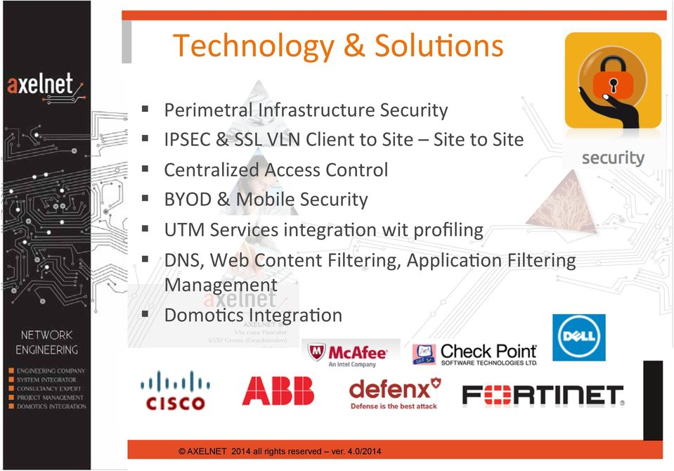 Centralized Access Control! BYOD & Mobile Security!