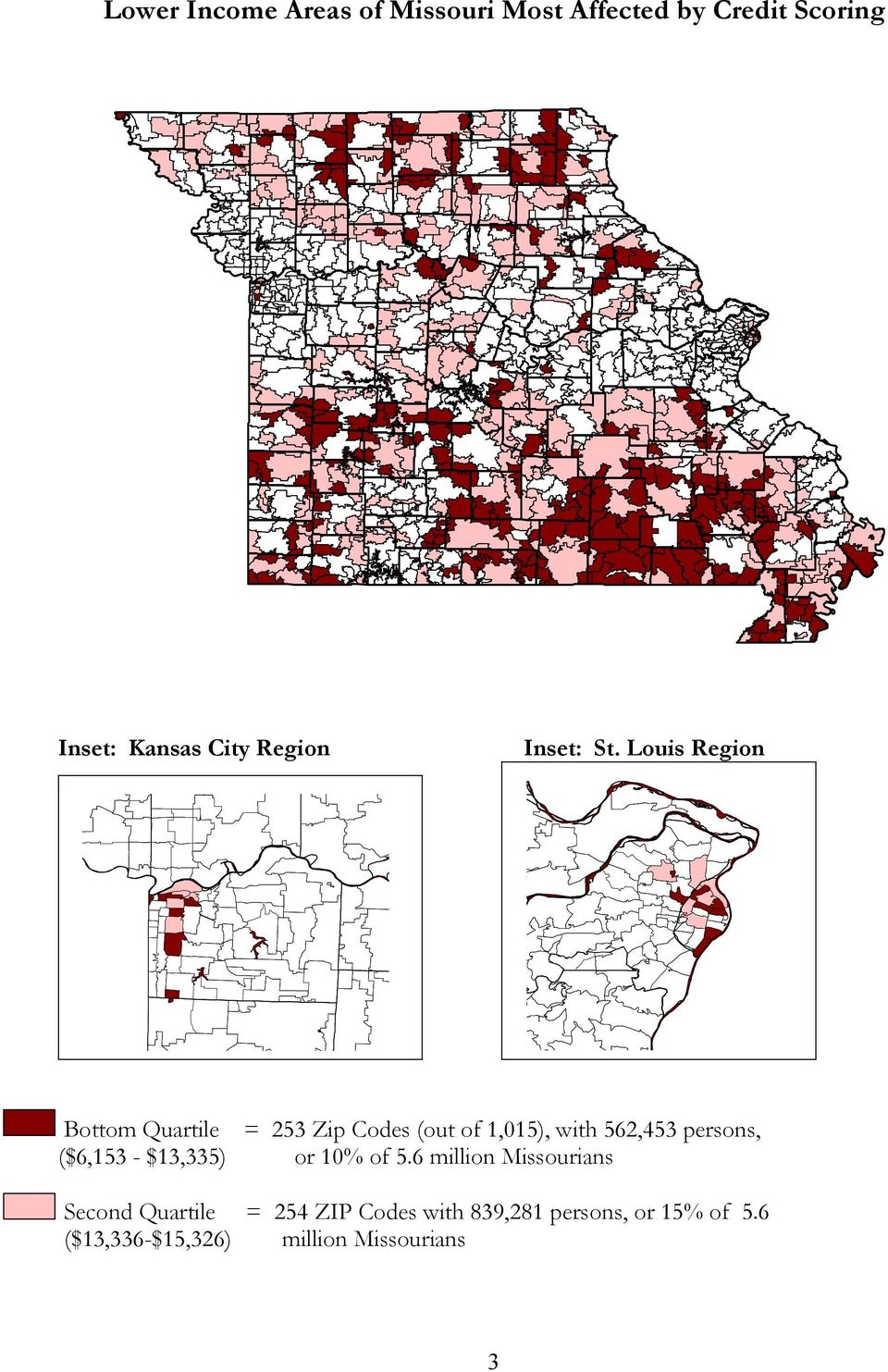 Louis Region Bottom Quartile = 253 Zip Codes (out of 1,015), with 562,453 persons,