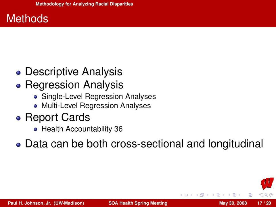 Analyses Report Cards Health Accountability 36 Data can be both cross-sectional