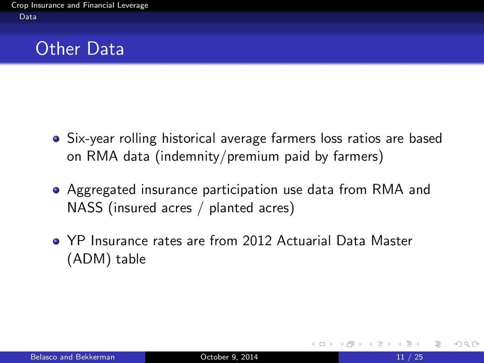 use data from RMA and NASS (insured acres / planted acres) YP Insurance rates are