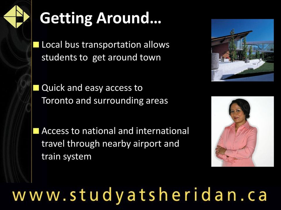 Toronto and surrounding areas Access to national and