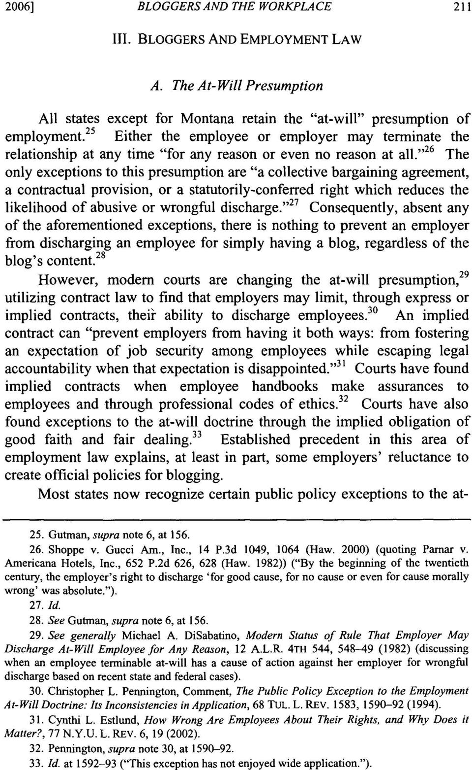 """ '26 The only exceptions to this presumption are ""a collective bargaining agreement, a contractual provision, or a statutorily-conferred right which reduces the likelihood of abusive or wrongful"