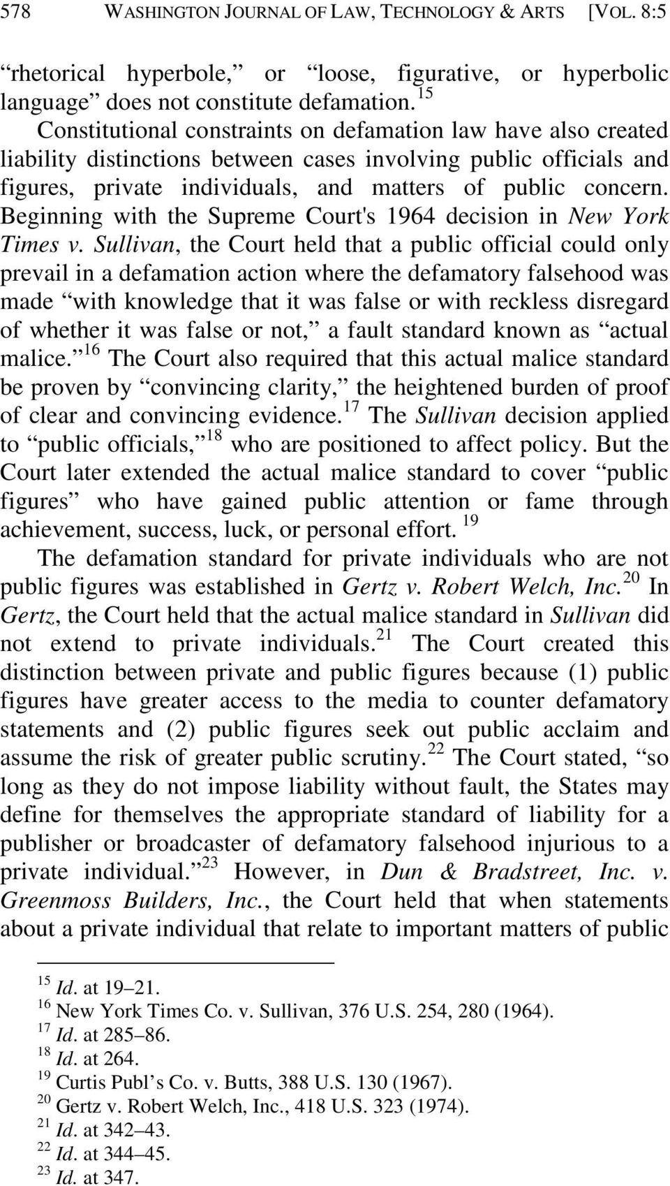Beginning with the Supreme Court's 1964 decision in New York Times v.