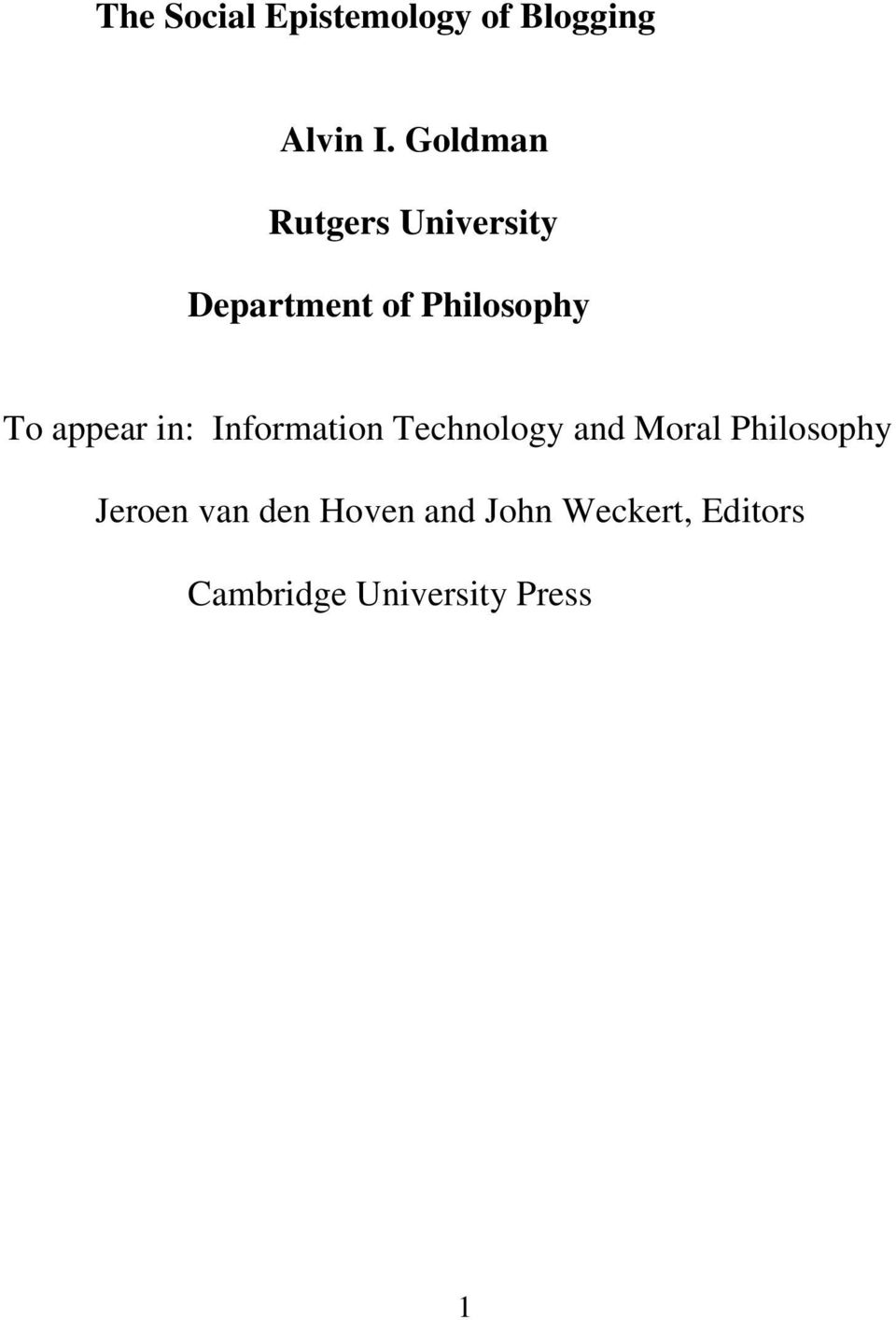 appear in: Information Technology and Moral Philosophy