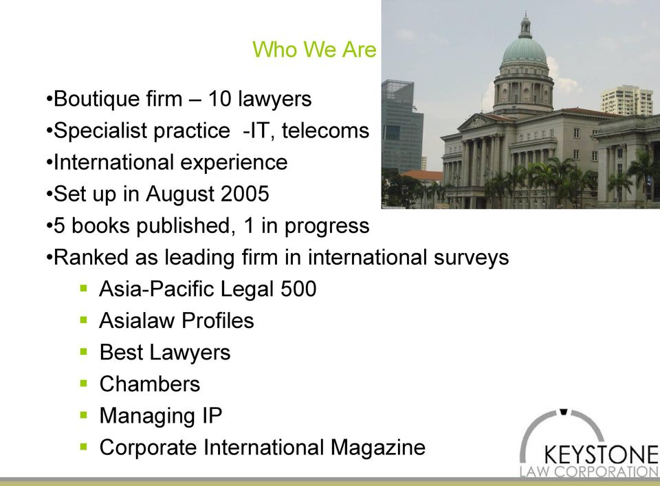 progress Ranked as leading firm in international surveys Asia-Pacific Legal