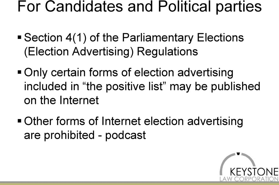 election advertising included in the positive list may be published on
