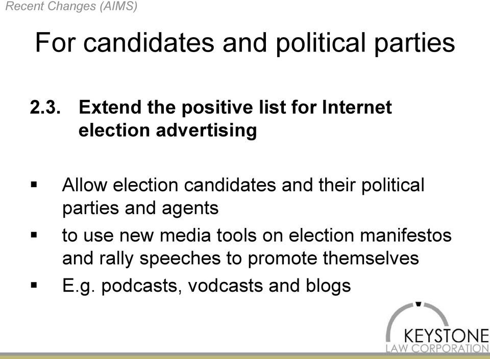 candidates and their political parties and agents to use new media tools on