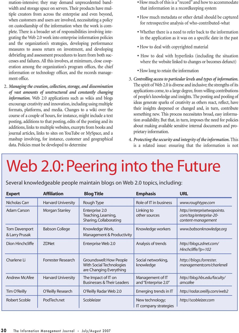 complete. There is a broader set of responsibilities involving integrating the Web 2.