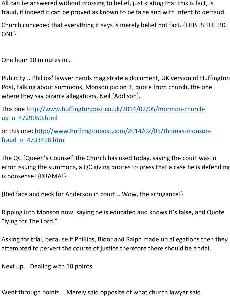 .. Phillips lawyer hands magistrate a document, UK version of Huffington Post, talking about summons, Monson pic on it, quote from church, the one where they say bizarre allegations, Neil [Addison].