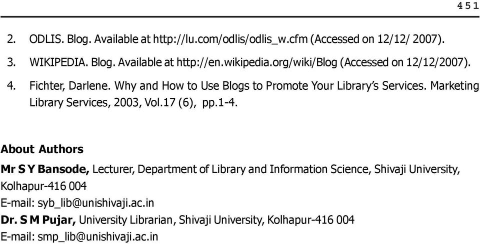 Marketing Library Services, 2003, Vol.17 (6), pp.1-4.