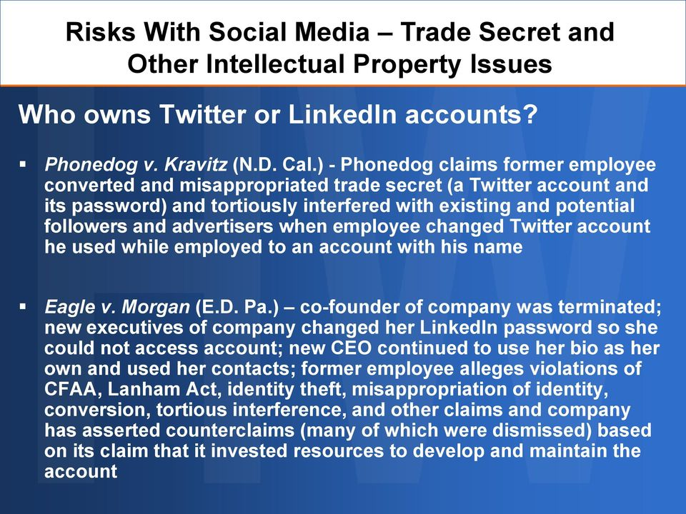 when employee changed Twitter account he used while employed to an account with his name Eagle v. Morgan (E.D. Pa.