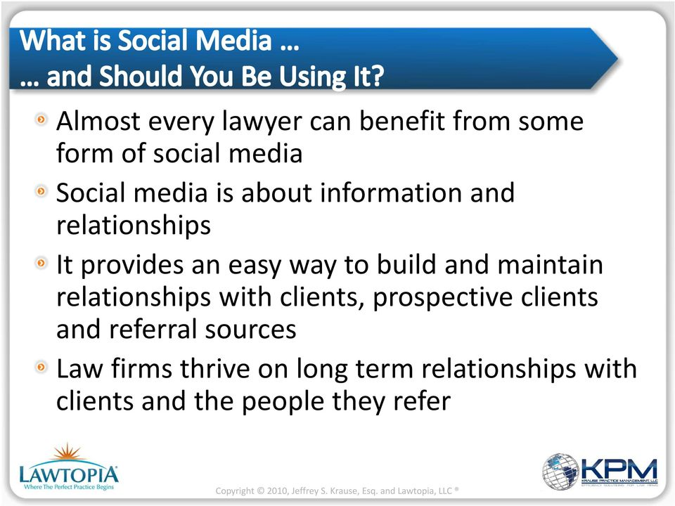 maintain relationships with clients, prospective clients and referral sources