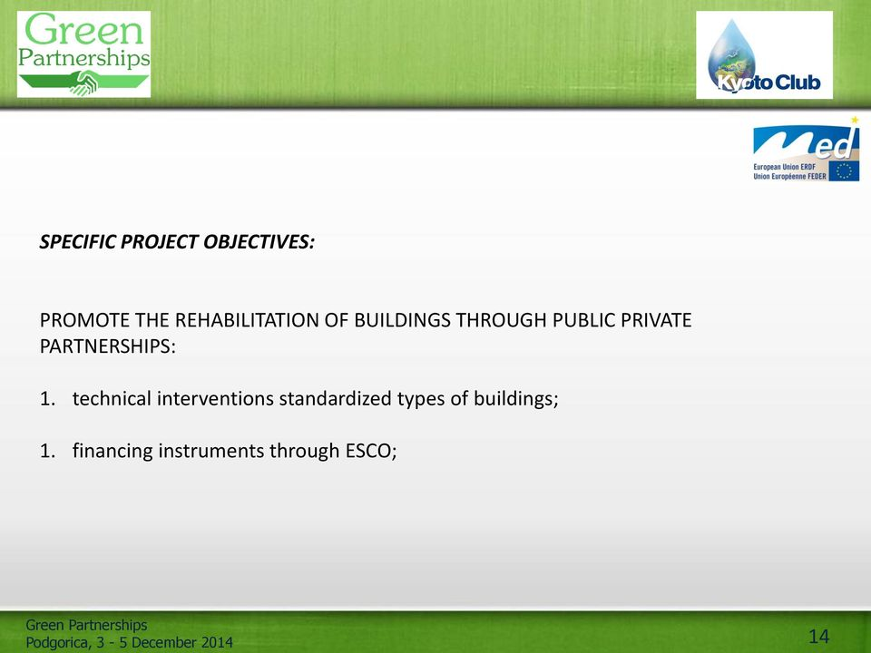 technical interventions standardized types of buildings; 1.