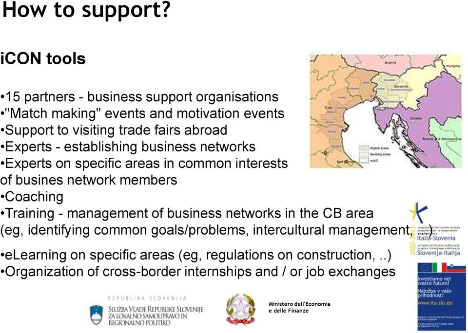abroad Experts - establishing business networks Experts on specific areas in common interests of busines network members Coaching