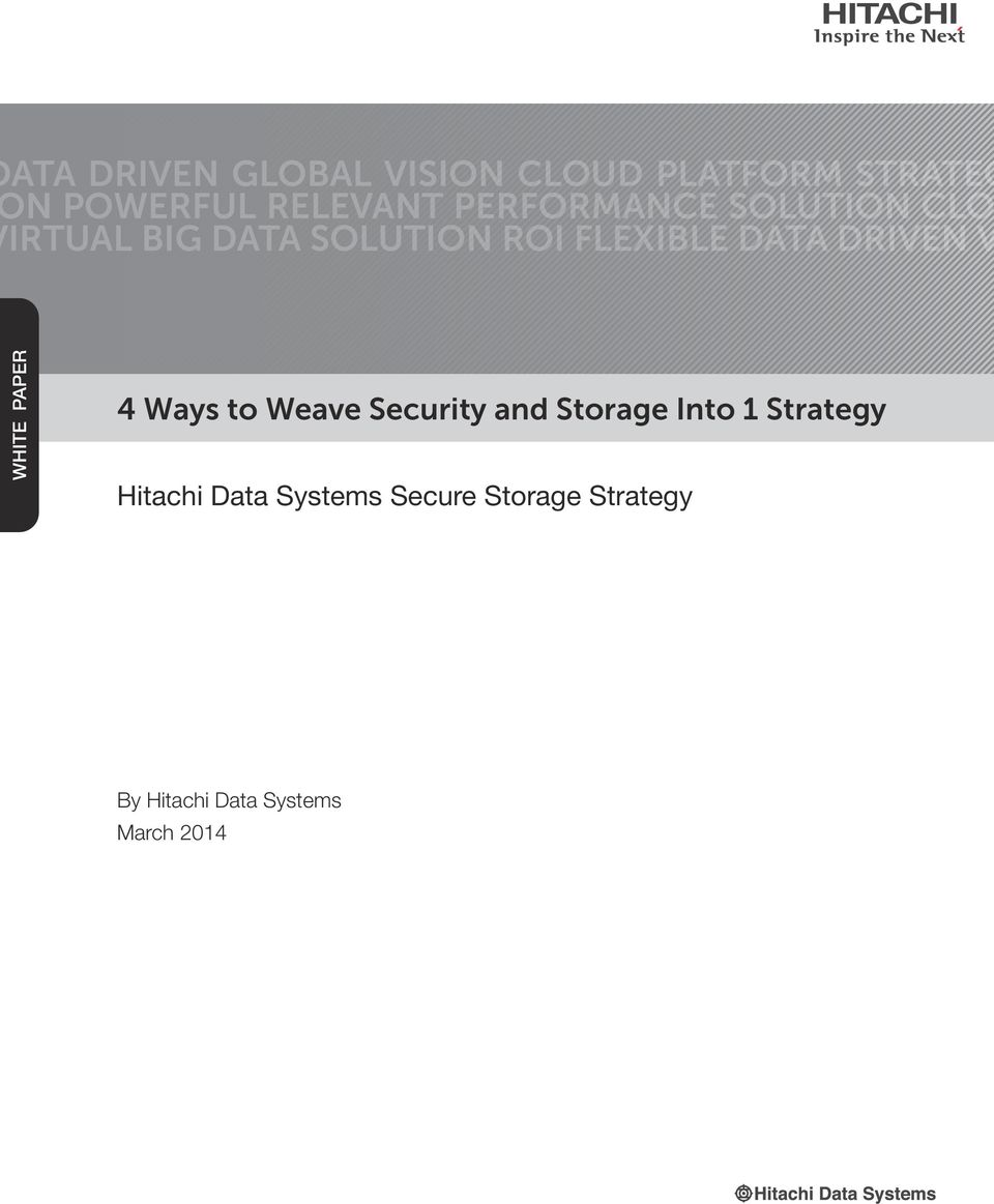 DRIVEN V WHITE PAPER 4 Ways to Weave Security and Storage Into 1