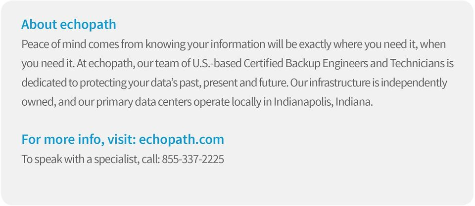 -based Certified Backup Engineers and Technicians is dedicated to protecting your data s past, present and future.