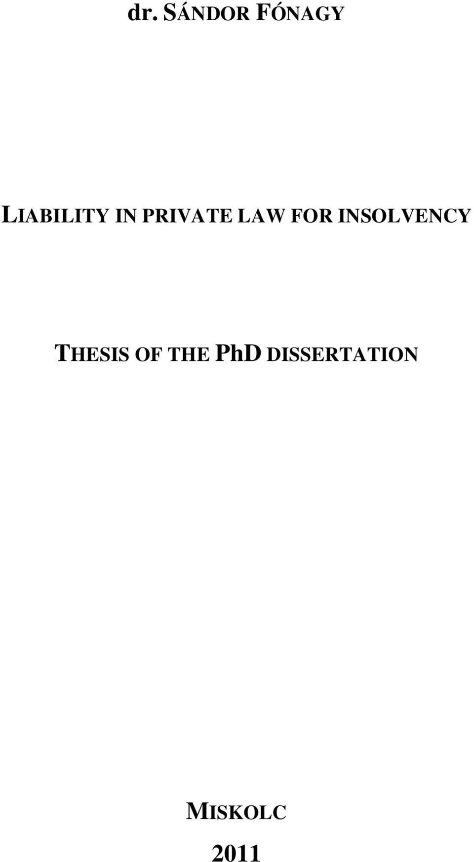 FOR INSOLVENCY THESIS OF