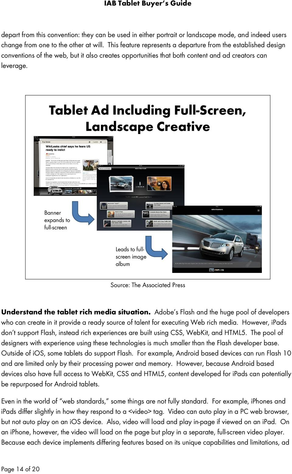 Tablet Ad Including Full-Screen, Landscape Creative Banner expands to full-screen Leads to fullscreen image album Source: The Associated Press Understand the tablet rich media situation.