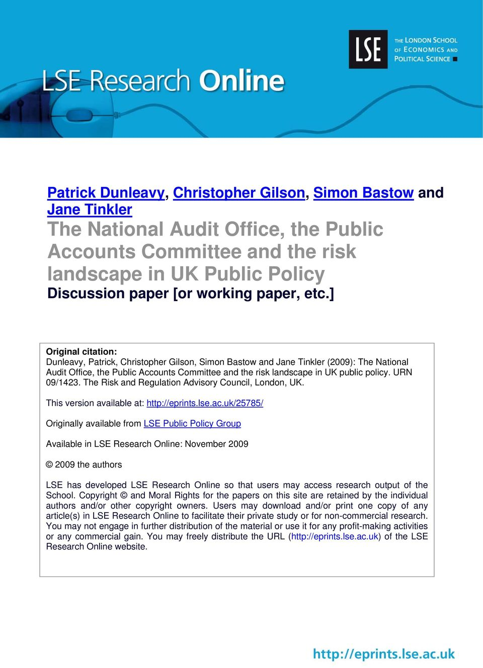 ] Original citation: Dunleavy, Patrick, Christopher Gilson, Simon Bastow and Jane Tinkler (2009): The National Audit Office, the Public Accounts Committee and the risk landscape in UK public policy.