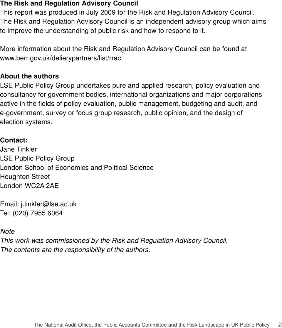 More information about the Risk and Regulation Advisory Council can be found at www.berr.gov.