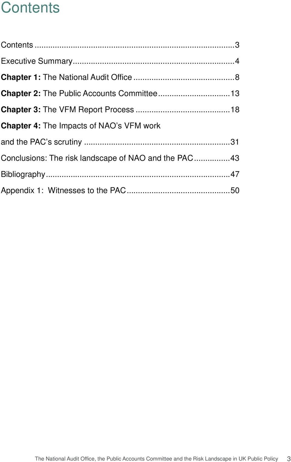 ..18 Chapter 4: The Impacts of NAO s VFM work and the PAC s scrutiny.