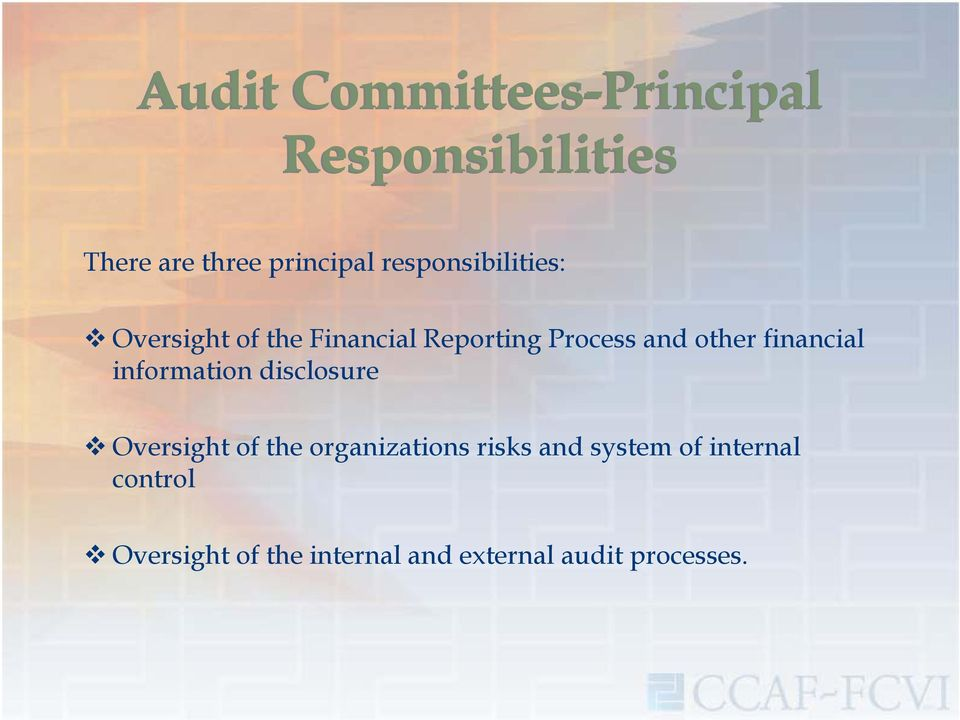financial information disclosure Oversight of the organizations risks and