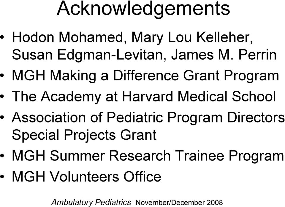 Association of Pediatric Program Directors Special Projects Grant MGH Summer