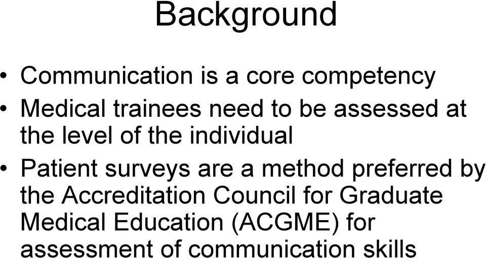 surveys are a method preferred by the Accreditation Council for