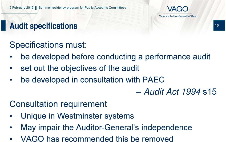 consultation with PAEC Audit Act 1994 s15 Consultation requirement Unique in