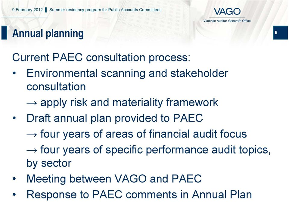 provided to PAEC four years of areas of financial audit focus four years of specific