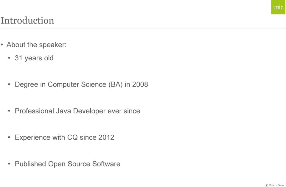 Professional Java Developer ever since Experience