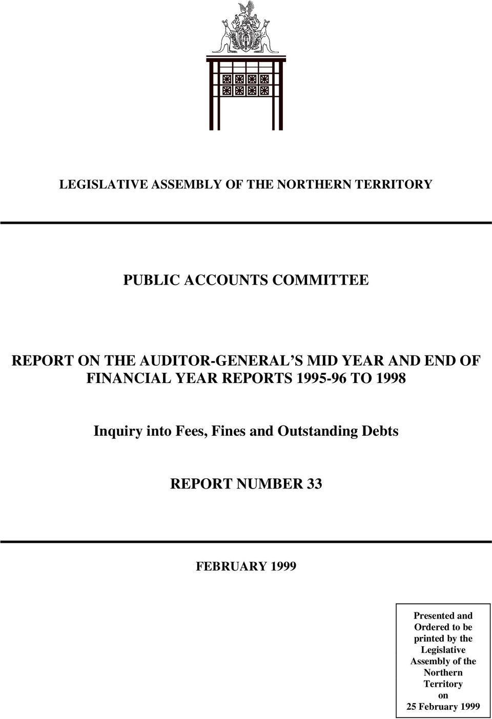 into Fees, Fines and Outstanding Debts REPORT NUMBER 33 FEBRUARY 1999 Presented and
